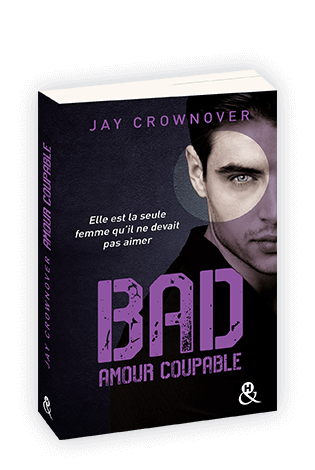 Bad - Tome 3 - Amour Coupable