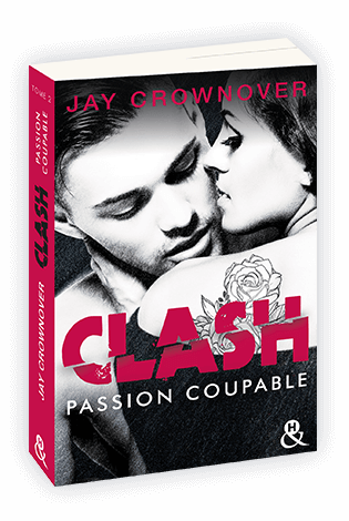 Clash - Tome 2 - Passion Coupable